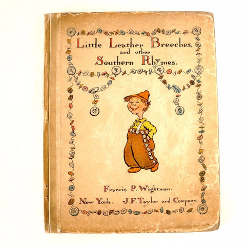"Vintage / Antique ""Little Leather Breeches and Other Southern Rhymes"" (c.1899) - ThirdShiftVintage.com"