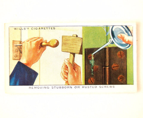 "Vintage ""Household Hints"" Cigarette Card #41 ""Removing Stubborn or Rusted Screws"" (c.1936) - ThirdShiftVintage.com"