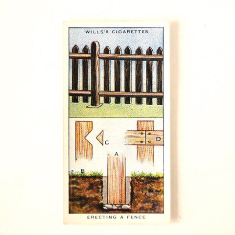 "Vintage ""Household Hints"" Cigarette Card #12 ""Erecting a Fence"" (c.1936) - thirdshift"