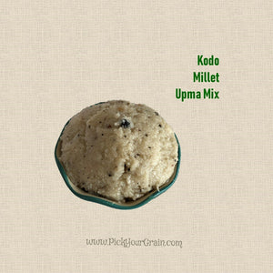 Kodo Millet Upma Mix Ready to Cook- PickYourGrain