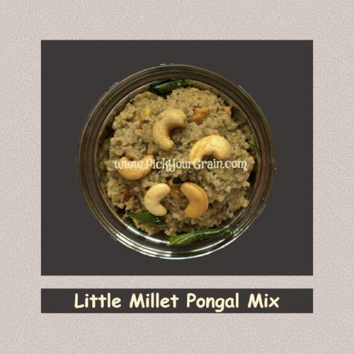 Little Millet Pongal Mix Ready to Cook- PickYourGrain
