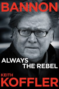 Bannon Always The Rebel