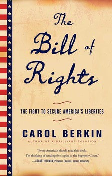 The Bill of Rights The Fight to Secure America's Future