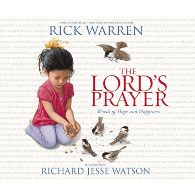 The Lord's Prayer  Words of Hope and Happiness  by Rick Warren