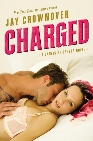 Charged  A Saints of Denver Nove