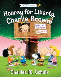 Hooray for Liberty, Charlie Brown!