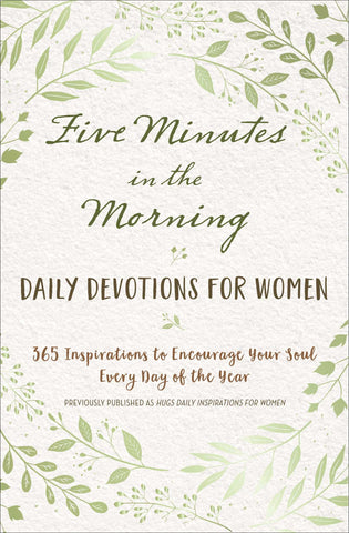 Five Minutes in the Morning:  Daily Devotions for Women