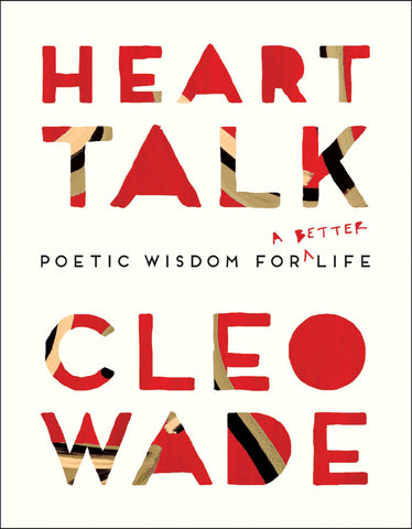 Heart Talk Poetic Wisdom for a Better Life