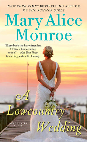 A Low Country Wedding (Book 4# of Low Country Summer)