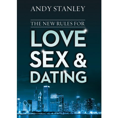 Love Sex and Dating by Andy Stanley