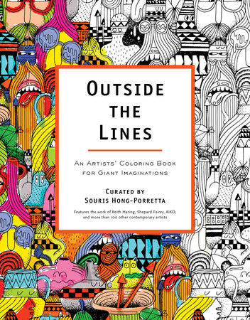 Outside the Lines  An Artists' Coloring Book for Giant Imaginations