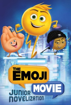 The Emoji Movie: Junior Novelization ( Emojimovie: Express Yourself )