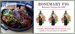 rosemary fig balsamic glaze georgetown olive oil