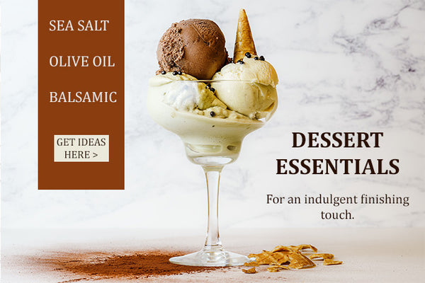 dessert flavors balsamic vinegars and oils