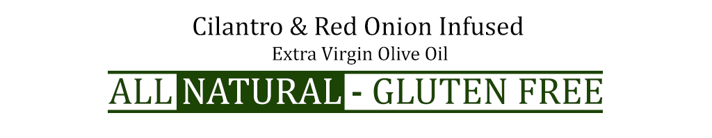 Cilantro and Red Onion Olive Oil - Georgetown Olive Oil Co.