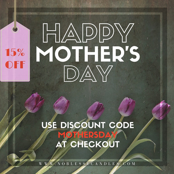 Mother's Day Sale - Save 15% Off Your Total Purchase