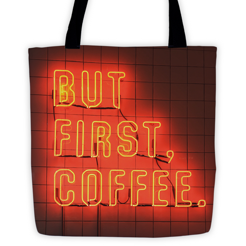 But First, Coffee Sign Tote