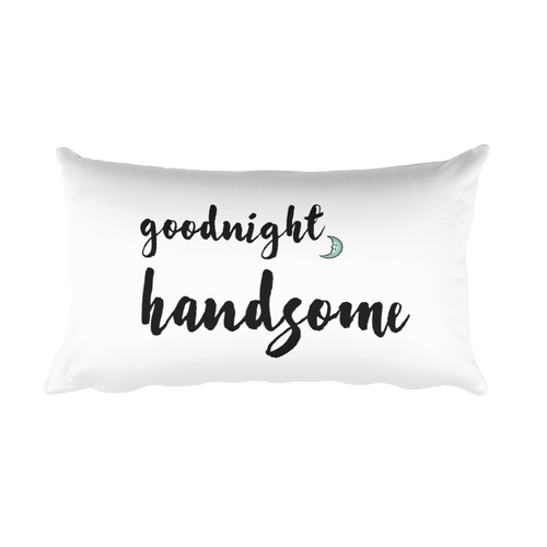 Goodnight Handsome Pillow