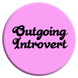 Outgoing Introvert Button