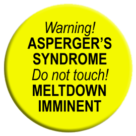 Warning! Asperger's Syndrome! Button