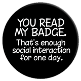 You Read My Badge... Button