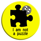 I Am Not A Puzzle Button