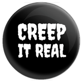 Creep It Real Button