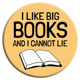 I Like Big Books and I Cannot Lie Button