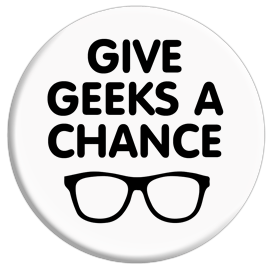 Give Geeks A Chance Button