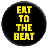 Eat to the Beat Button