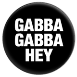 Gabba Gabba Hey Button