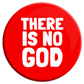 There Is Not God Button