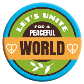 Let's Unite for a Peaceful World Button