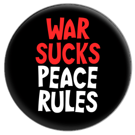 War Sucks Peace Rules Button