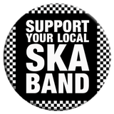 Support Your Local Ska Band Button