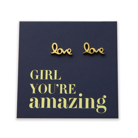 Love stud earring in a card saying 'Girl You're Amazing'