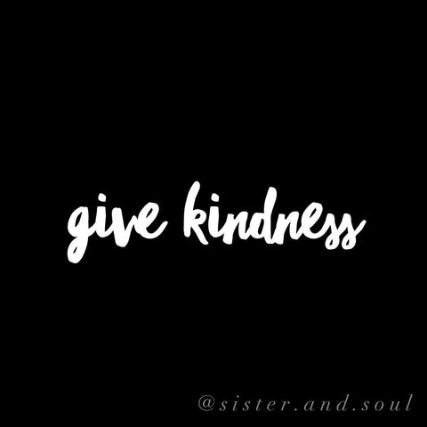 Give Kindness