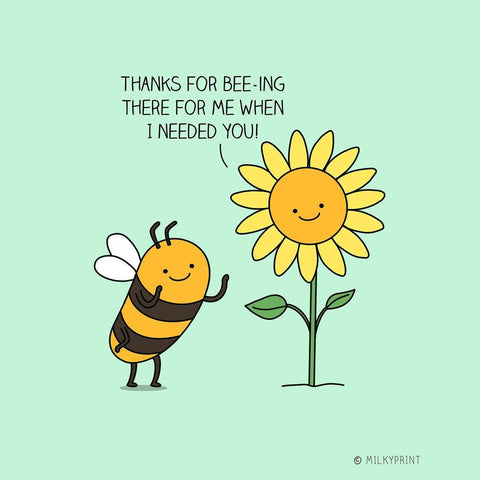 Carton of a flower thanking a bee for bee-ing there for her