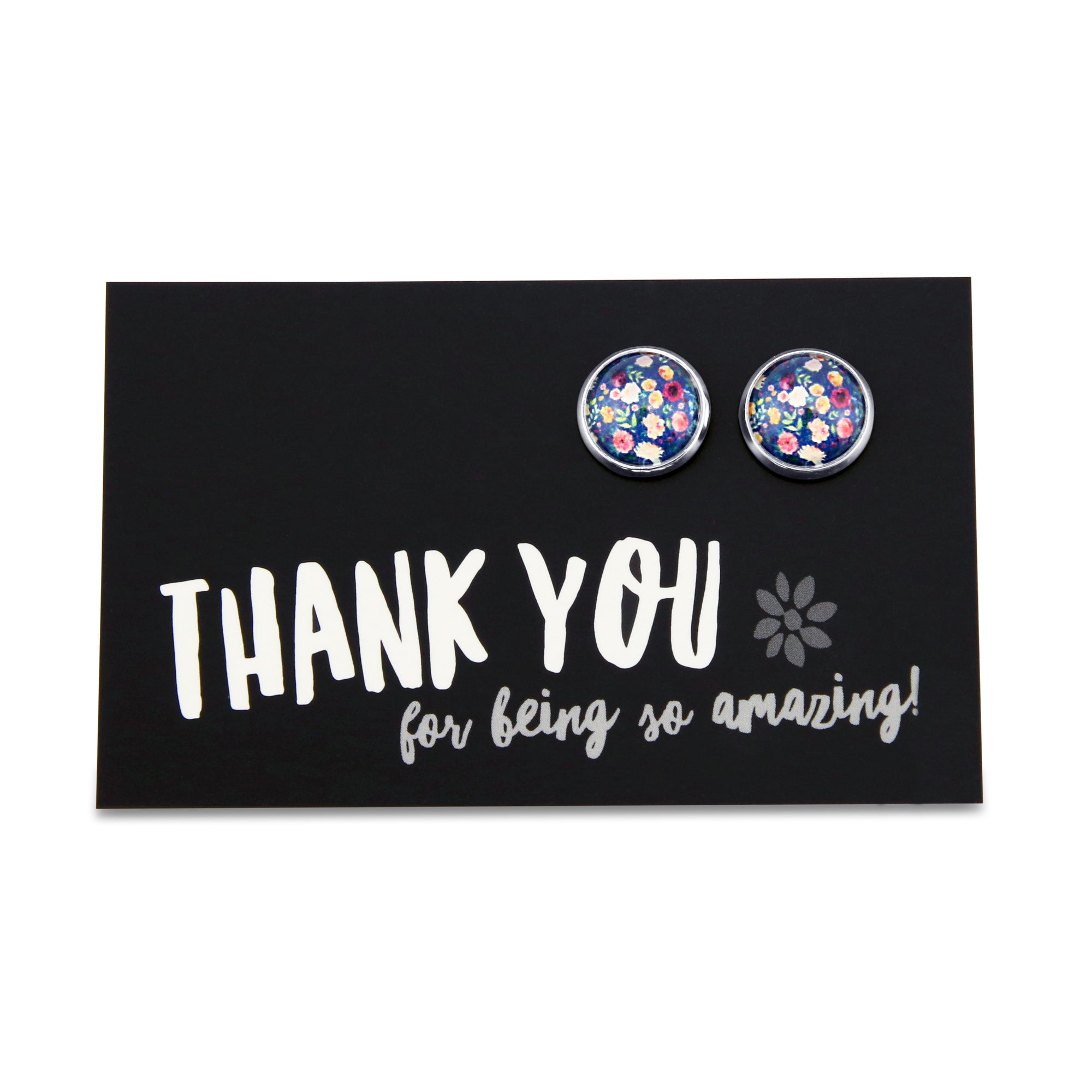 Heart & Soul Collection - THANK YOU for being amazing! - Silver surround Circle Studs - Florabelle (9208)