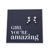 Stainless Steel Earrings. Hypoallergenic studs in Rose Gold, Silver, Black & Gold. Star shaped. Beautiful Gifts by Sister and Soul. Foil feature gift card Girl you are amazing.