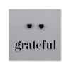 Stainless Steel Earring Studs - Grateful - Tiny Hearts