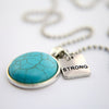 Heart & Soul Collection - Turquoise Stone in Vintage Silver 'STRONG' Necklace (10951-A)