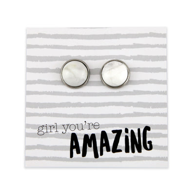 Stone Earrings - Girl You're Amazing - Silver Surround Earring Studs - White Marble  (9-916)