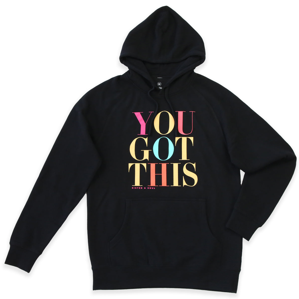 You Got This HOODIE - Black with Colourful Print