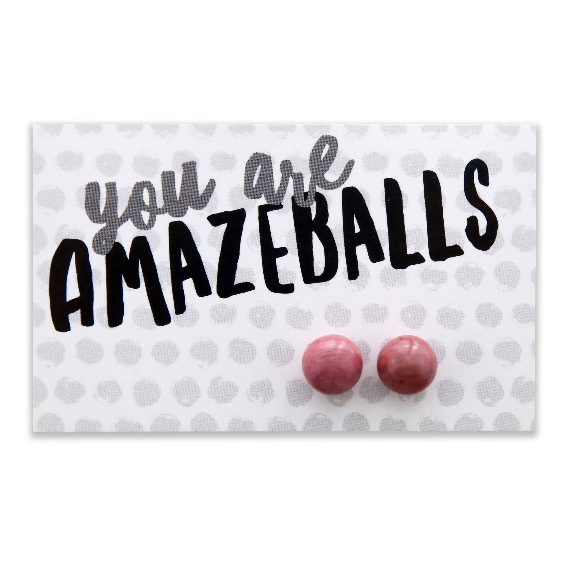 You Are Amazeballs! - Pink Rhodonite Stone Ball Earrings (8074)