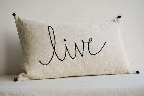 """Live"" Linen Pillow Cover, Hand Embroidery on Ecru Cotton Linen"