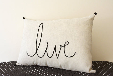 Live , Hand Embroidery on Natural Ecru Cotton Linen Cushion Cover , Live Message Pillow , Holiday Cushion , Christmas Decor, Live Laugh Love
