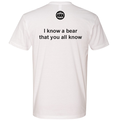 I Know A Bear That You All Know