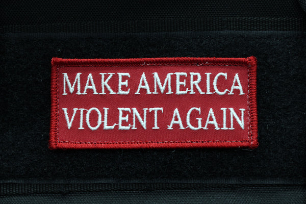 Make America Violent Again Morale Patch - Always Outnumbered Morale Patches