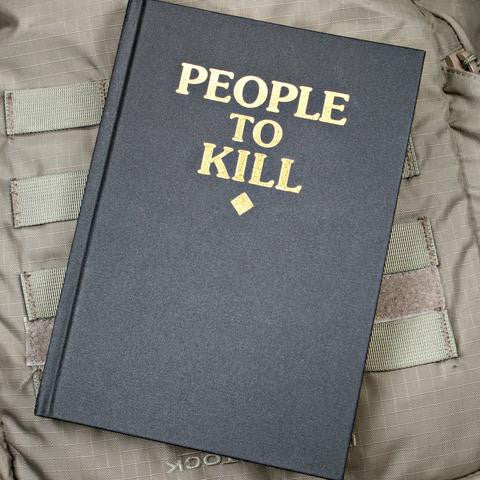 People To Kill Notebook - Always Outnumbered Morale Patches